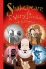 William Shakespeare : A Very Peculiar History - Book