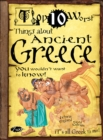 Things About Ancient Greece : You Wouldn't Want To Know! - Book