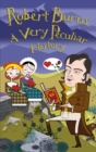 Robert Burns : A Very Peculiar History - Book