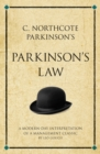 C. Northcote Parkinson's Parkinson's Law : A modern-day interpretation of a management classic - eBook