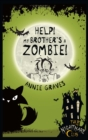The Nightmare Club: Help! My Brother's A Zombie! - eBook