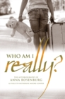 Who am I Really? : The Autobiography of Anna Rosenburg - eBook