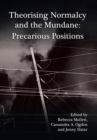 Theorising Normalcy and the Mundane - eBook
