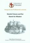 Genetic Futures and Our Search for Wisdom - eBook