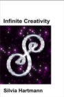 Infinite Creativity : Project Sanctuary and the Genius Symbols - Book