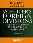SS : Hitler's Foreign Divisions - eBook