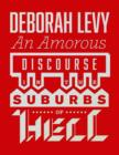 An Amorous Discourse in the Suburbs of Hell - Book
