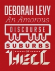 An Amorous Discourse in the Suburbs of Hell - eBook