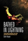Bathed in Lightning : John McLaughlin, the 60s and the Emerald Beyond - Book