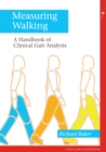 Measuring Walking : A Handbook of Clinical Gait Analysis - eBook
