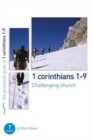 1 Corinthians 1-9: Challenging church : 7 studies for individuals or groups - Book