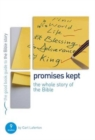 Promises Kept: Bible Overview : 9 studies for individuals or groups - Book
