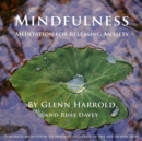 Mindfulness Meditation for Releasing Anxiety - eAudiobook