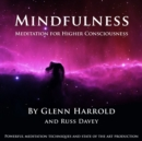 Mindfulness Meditation for Higher Consciousness - eAudiobook
