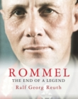 Rommel : The End of a Legend - eBook