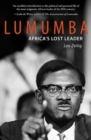 Lumumba : Africa's Lost Leader - eBook