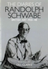 The Diaries of Randolph Schwabe : Artistic Circles 1930-48 - Book
