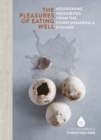 Pleasures of Eating Well : Nourishing Favourites from the Como Shambhala Kitchens - Book
