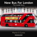 New Bus for London : The Inside Story - Book