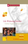 Life Widening Mission : Global Anglican Perspectives 12 - eBook