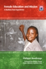 Female Education and Mission : A Burkina Faso Experience - eBook