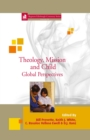 Theology, Mission and Child : Global Perspectives 24 - eBook