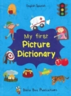 My First Picture Dictionary: English-Spanish with Over 1000 Words - Book