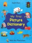 My First Picture Dictionary: English-Arabic with Over 1000 Words - Book