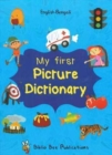 My First Picture Dictionary: English-Bengali with Over 1000 Words - Book