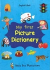 My First Picture Dictionary: English-Hindi with Over 1000 Words - Book