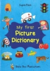 My First Picture Dictionary: English-Polish with Over 1000 Words - Book