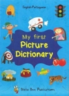 My First Picture Dictionary English-Portuguese: Over 1000 Words - Book