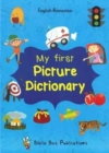 My First Picture Dictionary: English-Romanian with Over 1000 Words - Book