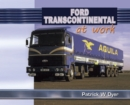 Ford Transcontinental at Work - Book
