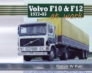 Volvo F10 & F12 at Work: 1977-83 - Book