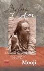 Before I Am : The Direct Recognition of Truth - Book