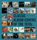 Classic Album Covers of the 1970s - eBook