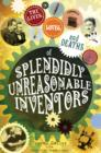 lives, loves and deaths of splendidly unreasonable inventors - eBook