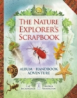 The Nature Explorer's Scrapbook - Book