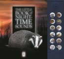 The Little Book of Night-Time Animal Sounds - Book
