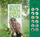 The Little Book of Woodland Bird Songs - Book