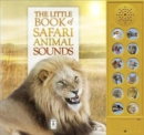 The Little Book of Safari Animal Sounds - Book