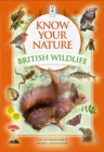 Know Your Nature: British Wildlife - Book