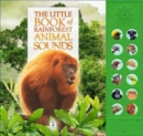 The Little Book of Rainforest Animal Sounds - Book
