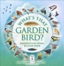 What's That Garden Bird? : Birdspotting Wheel and Guide Book - Book
