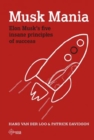 Musk Mania : Elon Musk's five insane principles of success - Book