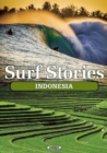 Stormrider Surf Stories Indonesia - Book