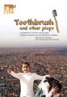 Toothbrush and other plays : A collection of 30 five-minute plays created and performed by Palestinian children - Book