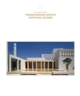 Msheireb Museums: Transforming Doha's Heritage Houses - Book