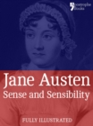 Sense and Sensibility: a Classic by Jane Austen : The Beautifully Reproduced First Illustrated Edition - eBook
